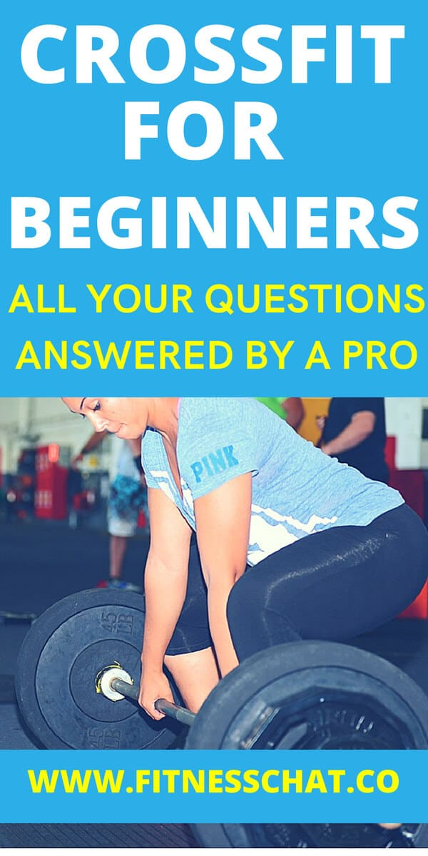 crossfit for beginners all your questions answered by a pro