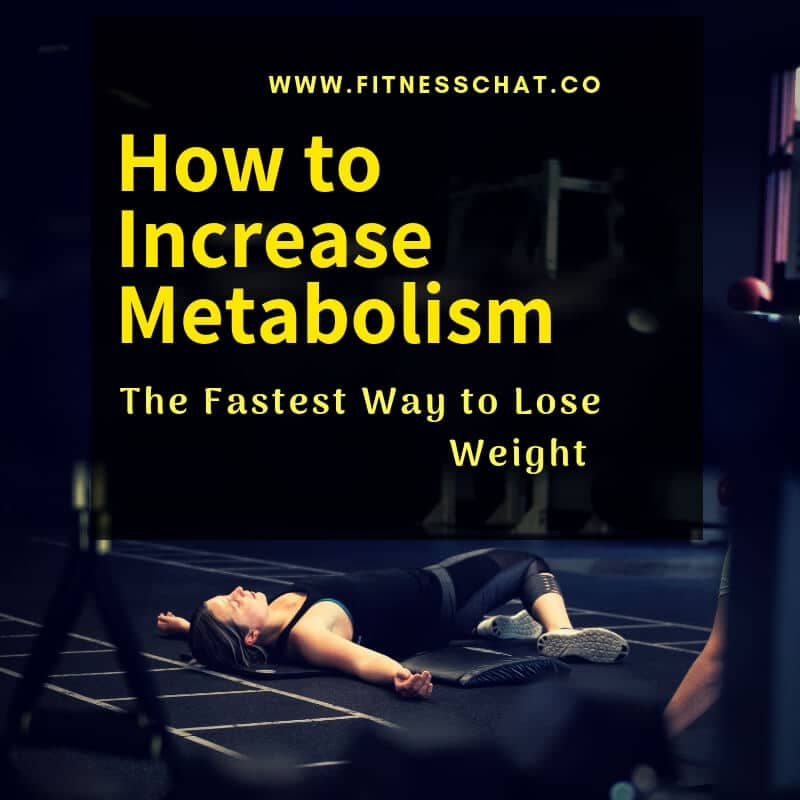 How to Increase Metabolism_ The Fastest Way to Lose Weight