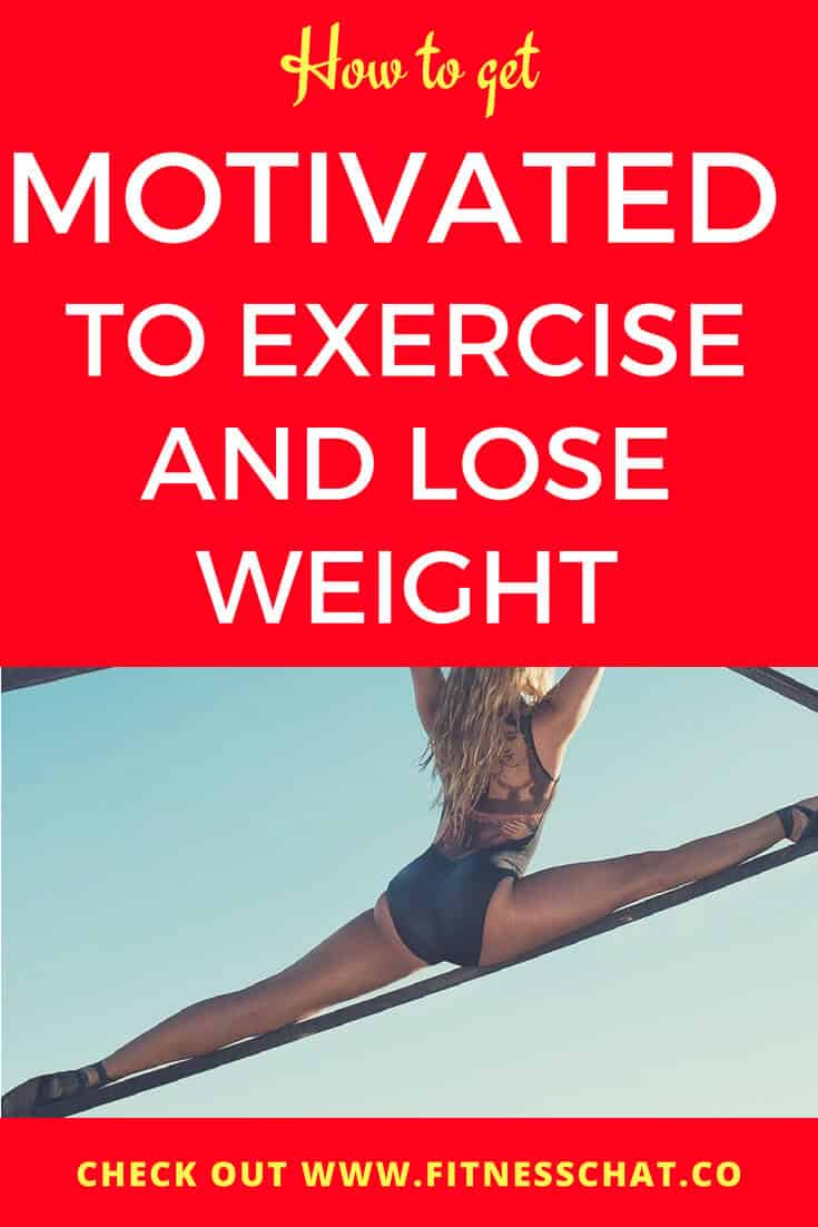 how to get motivated to exercise and lose weight