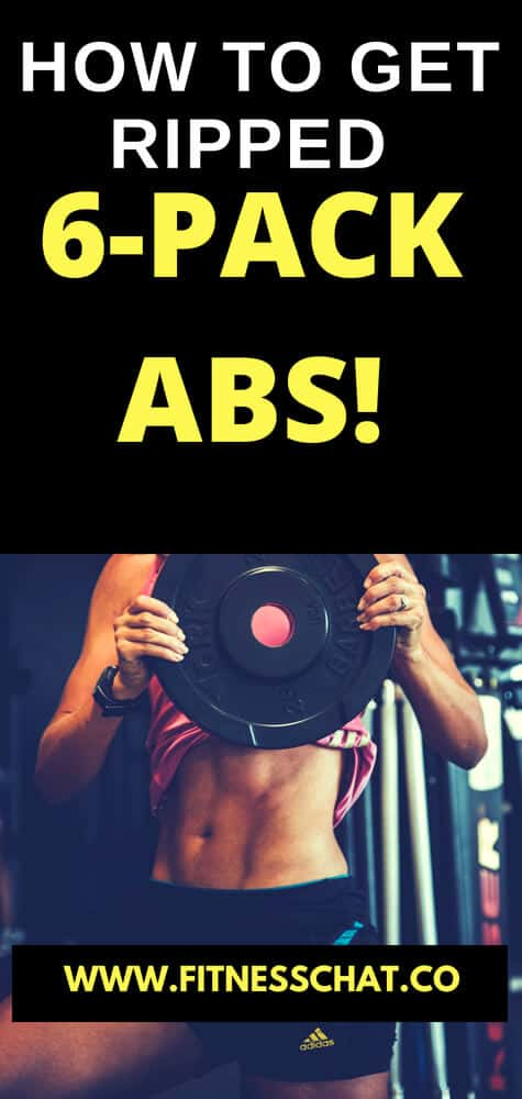 how to get ripped 6 -pack abs fast