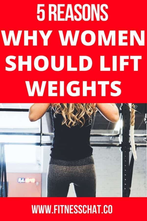 5 Reasons Why Women Should Lift Weights AND NOT THINK THEY WILL LOOK MANLY