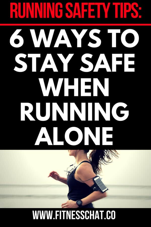 6 ways to stay safe when you are running alone