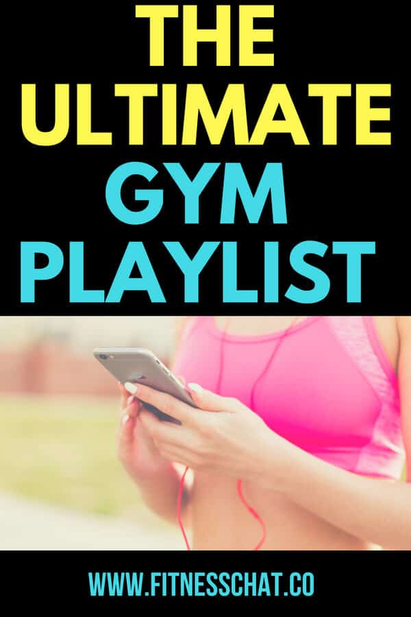 THE ULTIMATE GYM PLAYLIST AND THE BEST WORKOUT SONGS