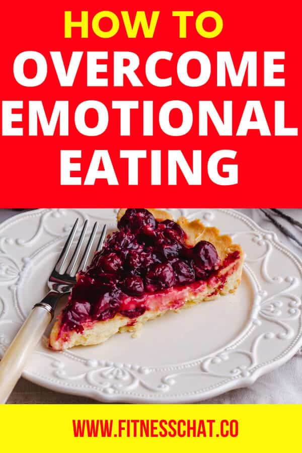 HOW TO OVERCOME EMOTIONAL EATIONG AND START LOSING WEIGHT