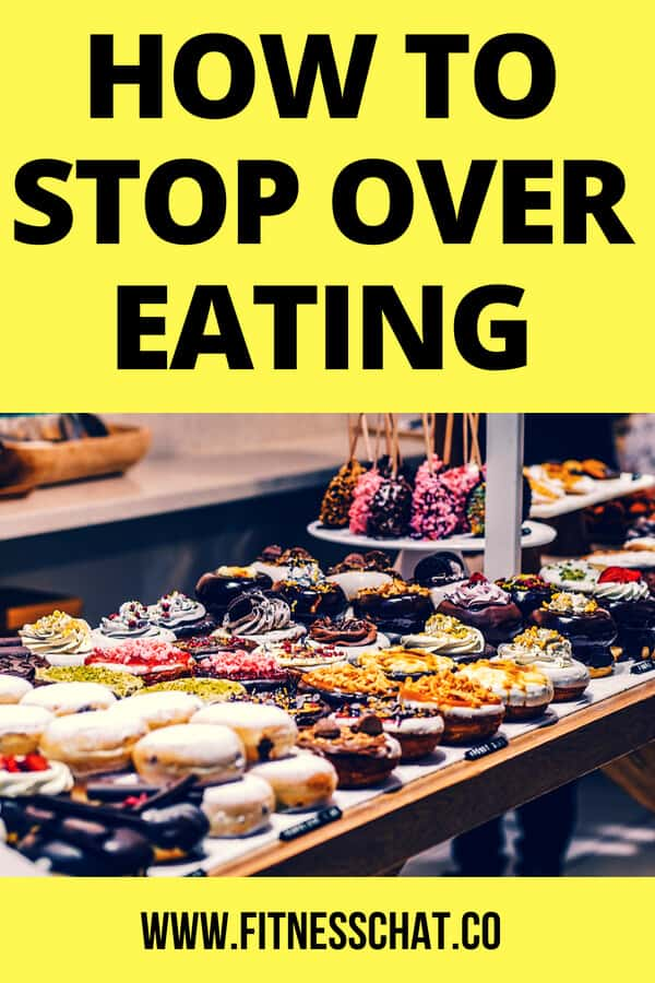 How to Stop Over Eating AND START LOSING WEIGHT