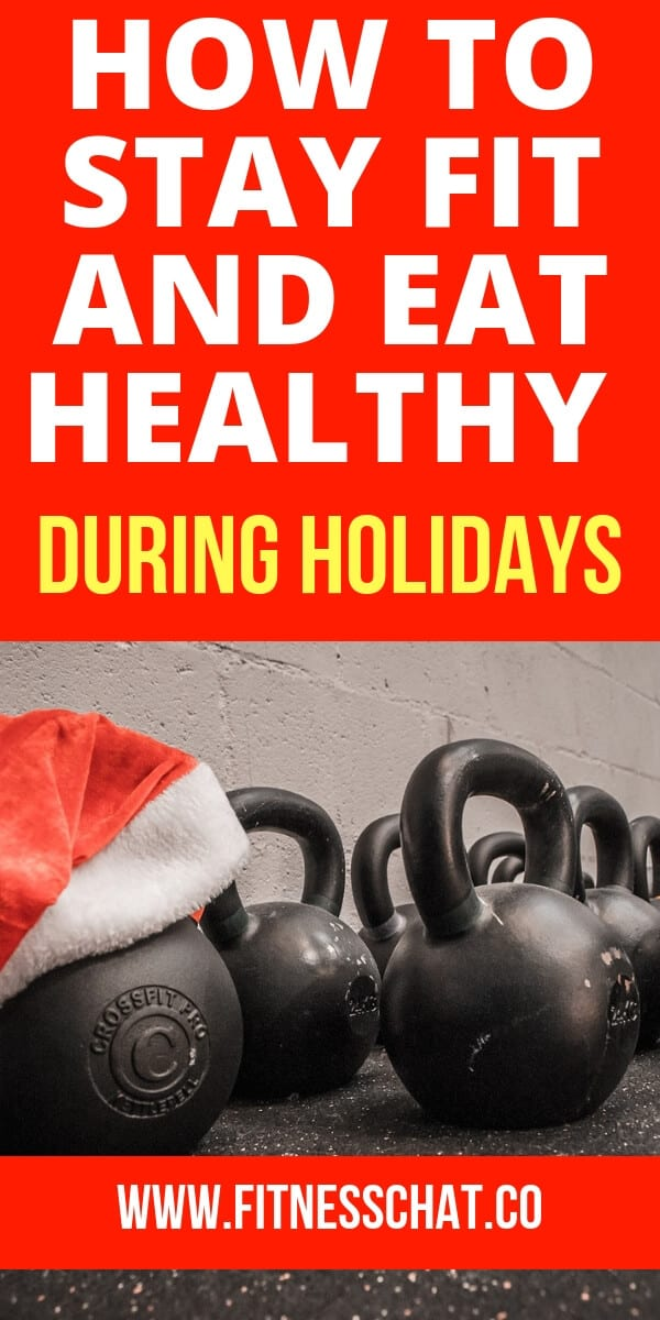 how to stay fit during the holidays and avoid winter weight gain