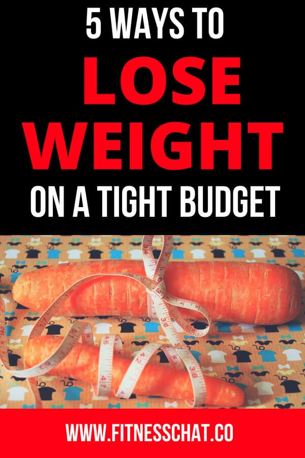 Best and easy way to lose weight on a tight budget fast