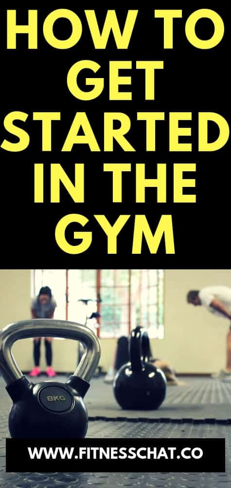 How to get started in the gym