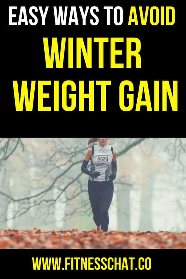 how to workout in winter and avoid weight gain by staying active when temperatures drop