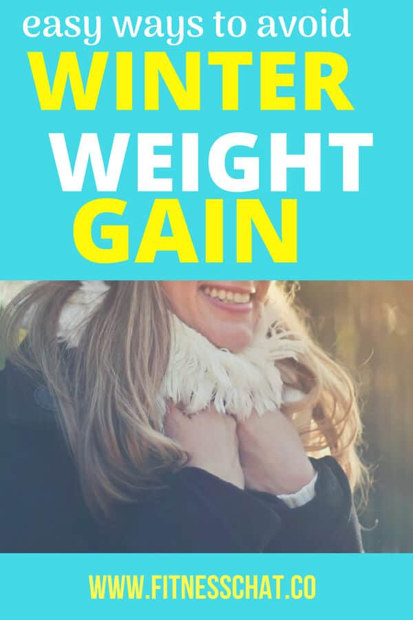 How to fight gaining weight in winter