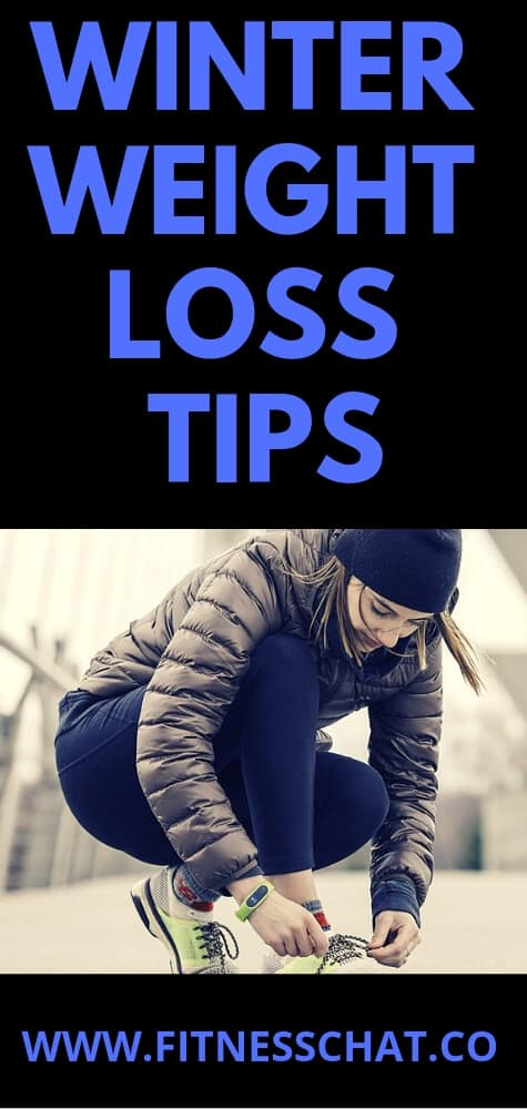 winter weight loss tips -how to avoid gaining weight in winter