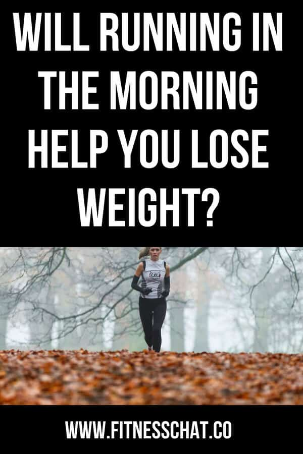 Will running in the morning help you lose weight? Find out the benefits of an early morning run