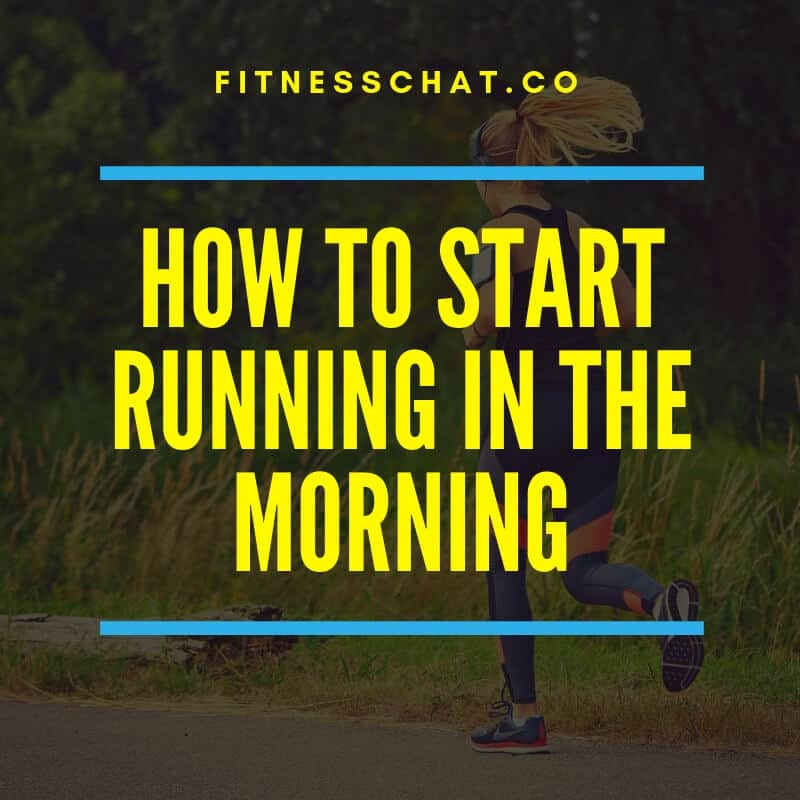 The benefits of running every morning plus how to start running in the morning