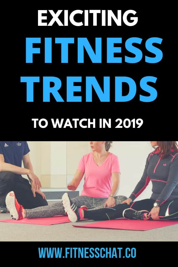 Exciting Fitness trends to watch in 2019