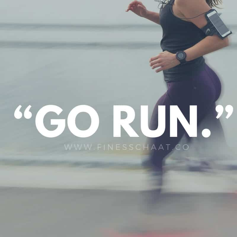 """Go run."" running motivation quotes"